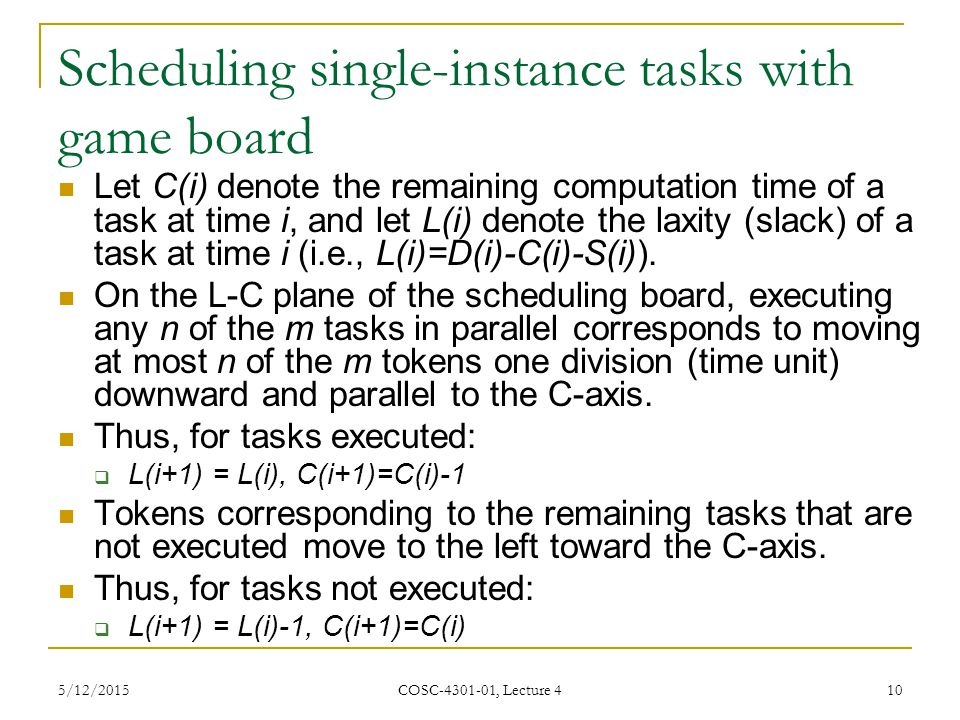 Scheduling single-instance tasks with game board