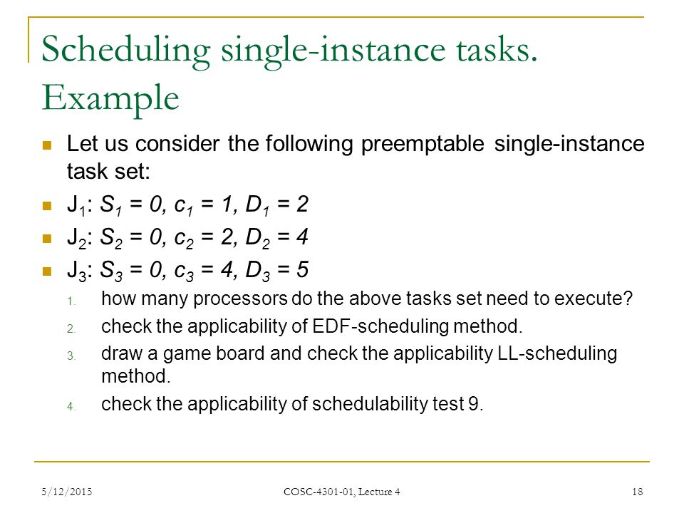 Scheduling single-instance tasks. Example