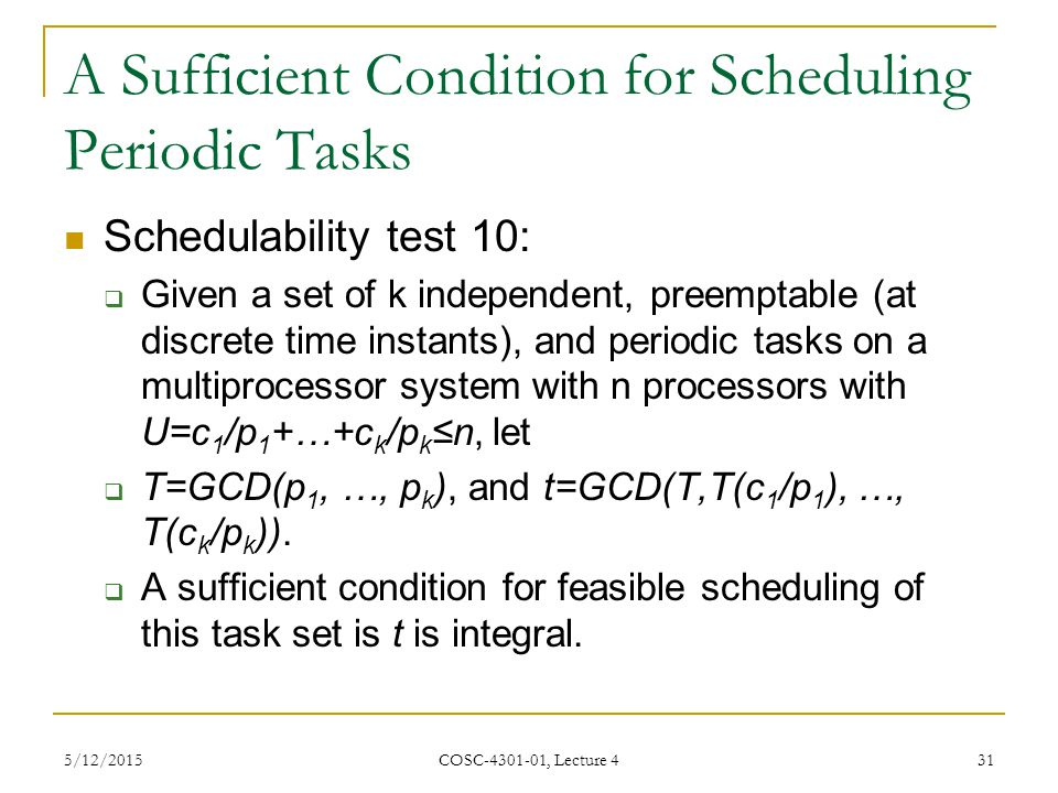 A Sufficient Condition for Scheduling Periodic Tasks