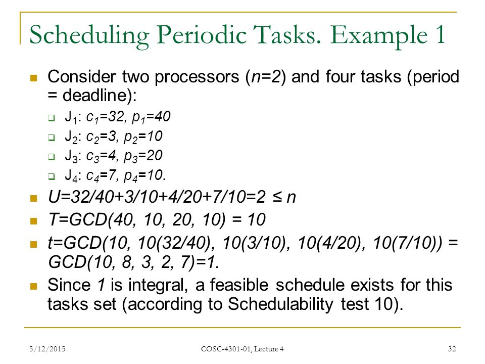 Scheduling Periodic Tasks. Example 1