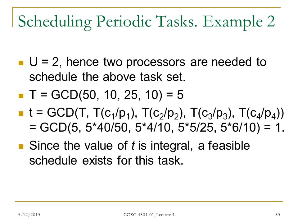 Scheduling Periodic Tasks. Example 2