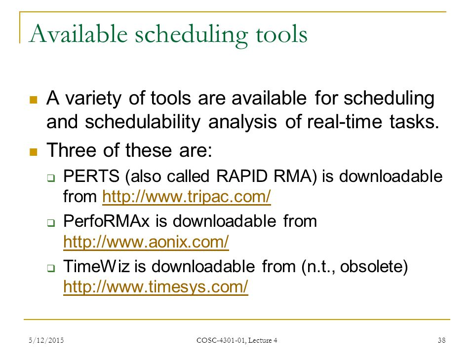 Available scheduling tools