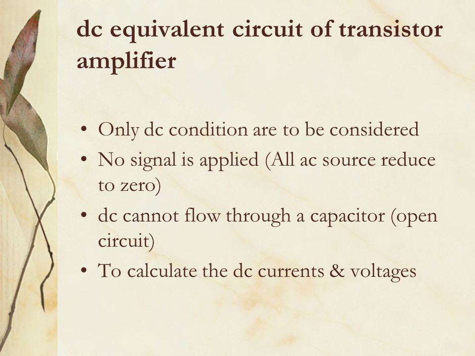 dc equivalent circuit of transistor amplifier