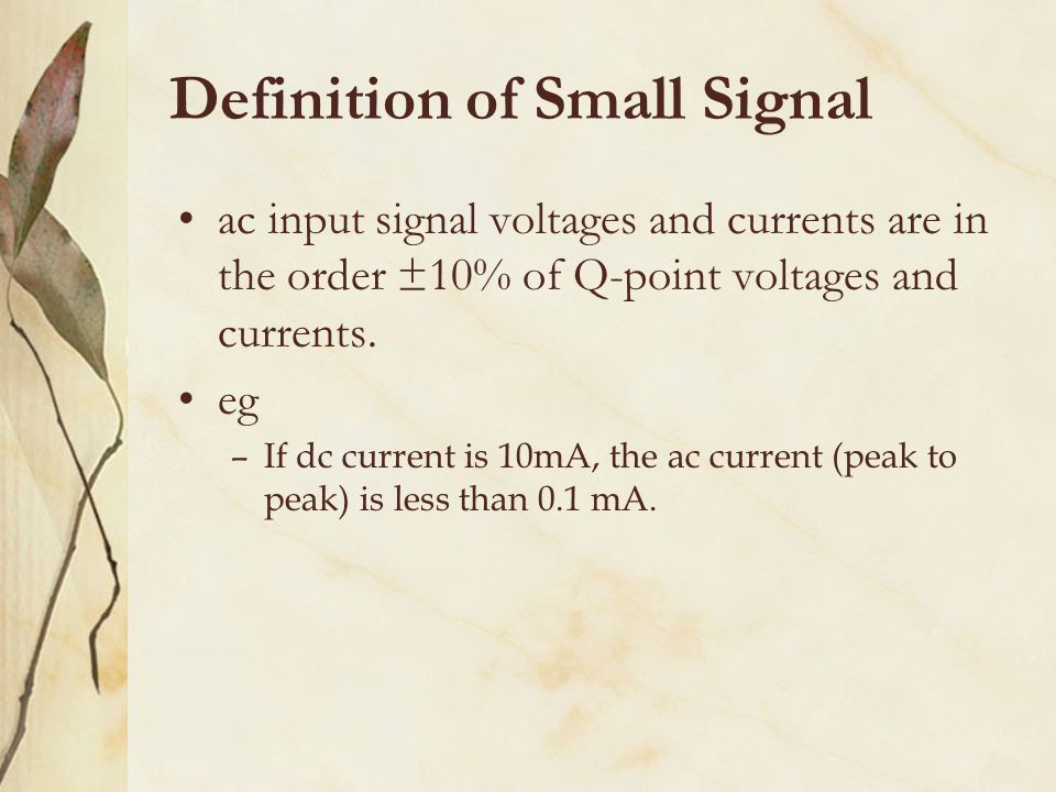 Definition of Small Signal