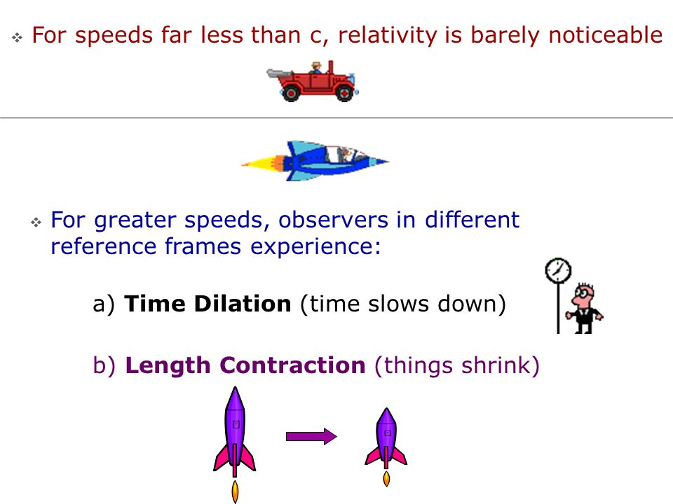 For speeds far less than c, relativity is barely noticeable