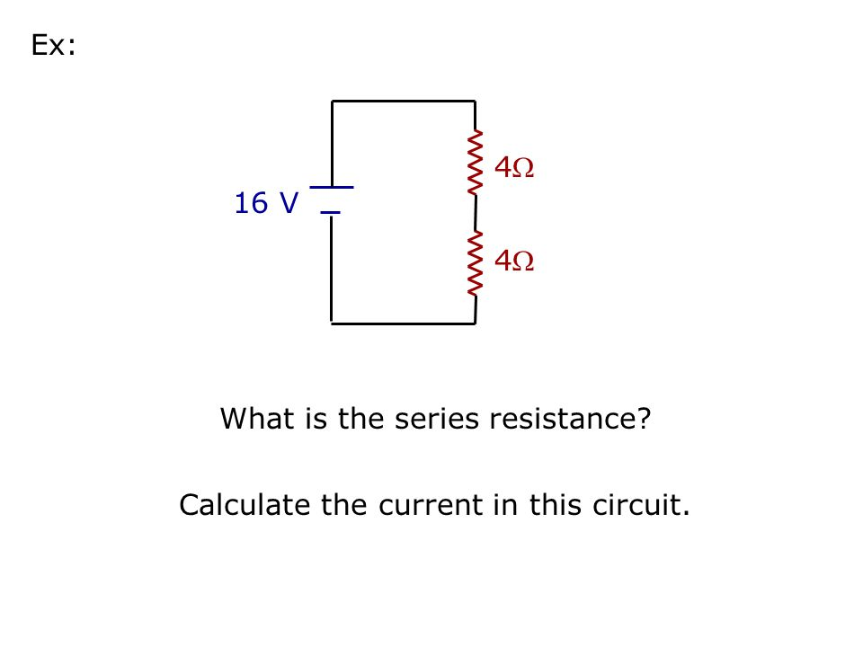 What is the series resistance