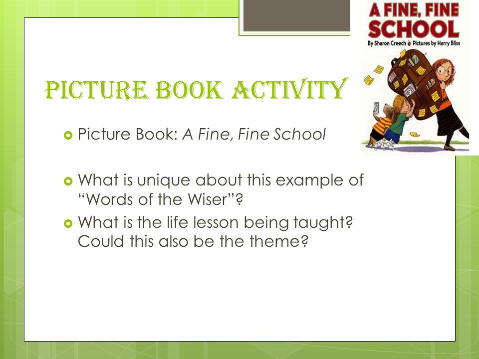 Picture Book Activity Picture Book: A Fine, Fine School