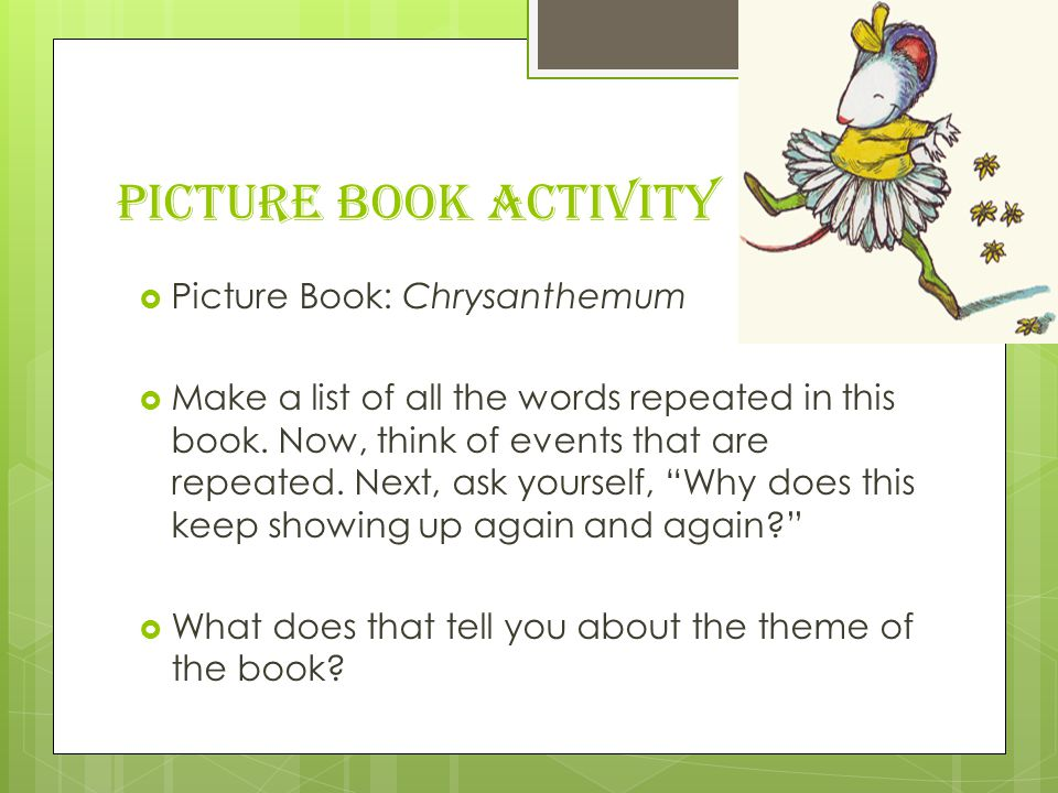 Picture Book Activity Picture Book: Chrysanthemum