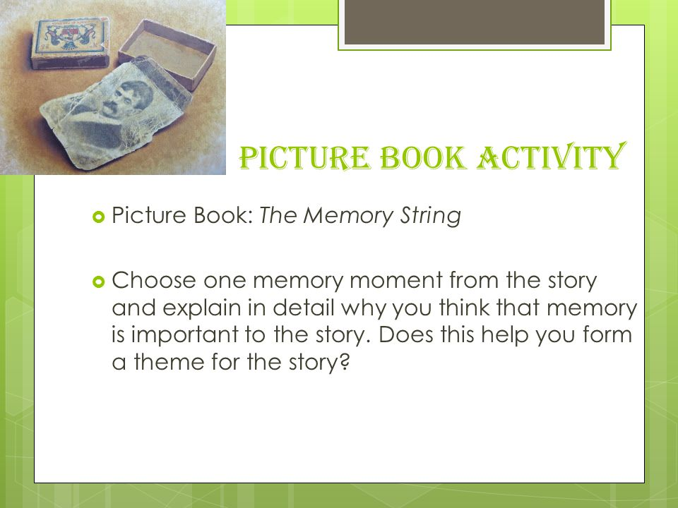 Picture Book Activity Picture Book: The Memory String