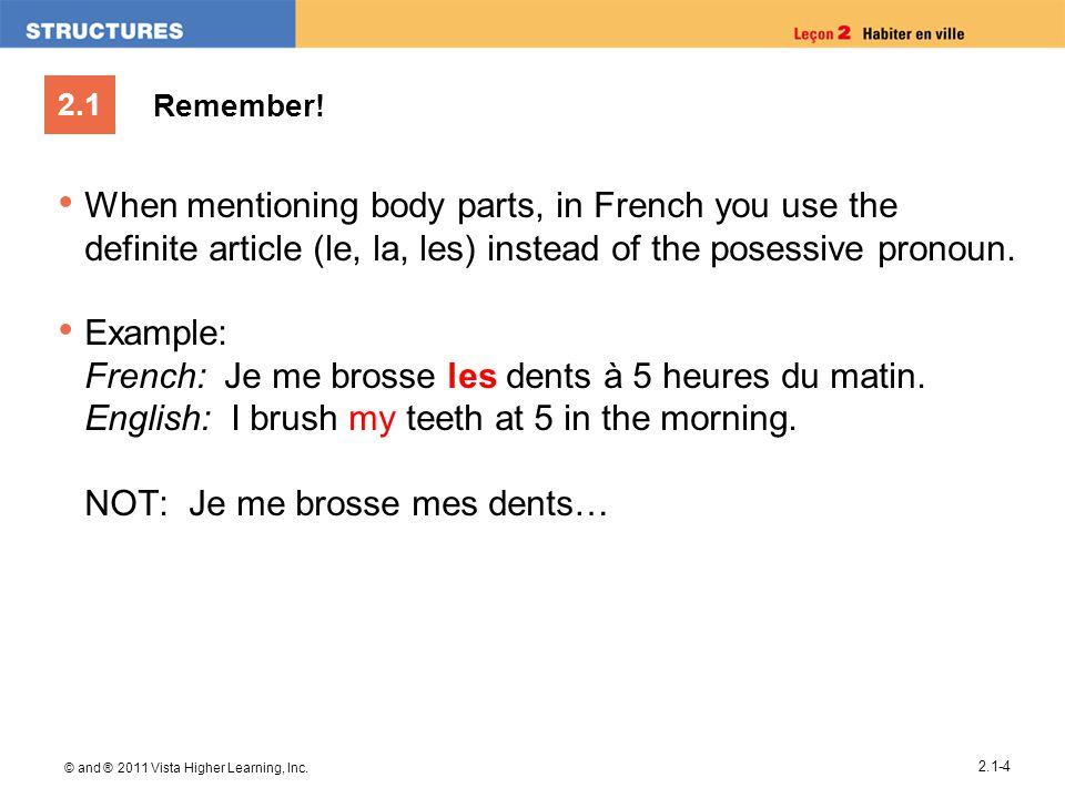 French: Je me brosse les dents à 5 heures du matin.