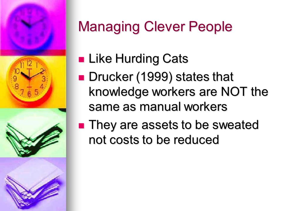 Managing Clever People