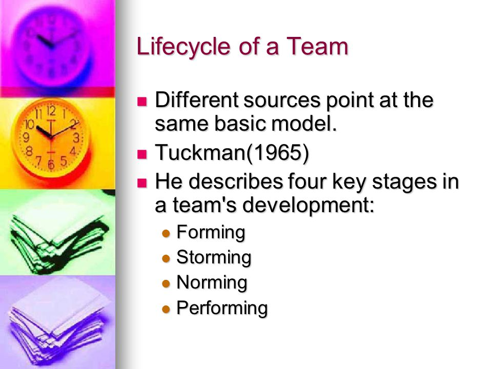 Lifecycle of a Team Different sources point at the same basic model.