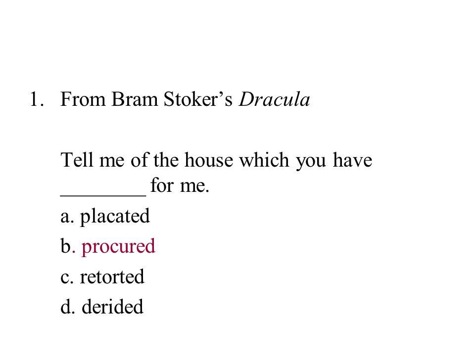 From Bram Stoker's Dracula