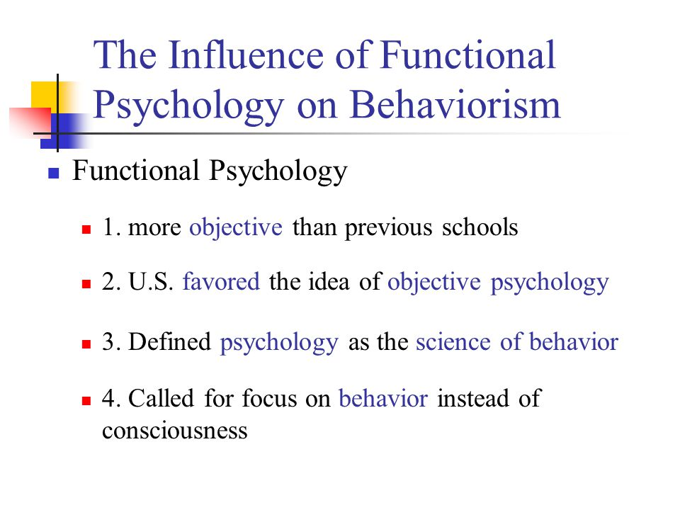 The Influence of Functional Psychology on Behaviorism