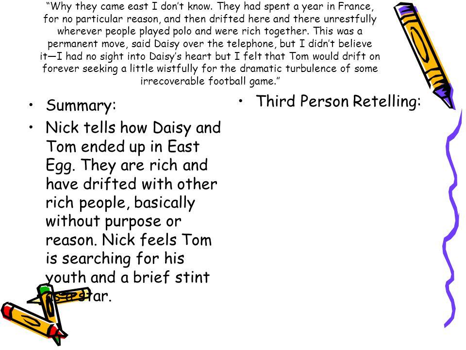 Third Person Retelling: Summary: