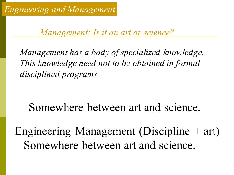 Management: Is it an art or science