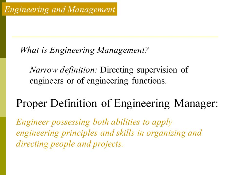 Proper Definition of Engineering Manager: