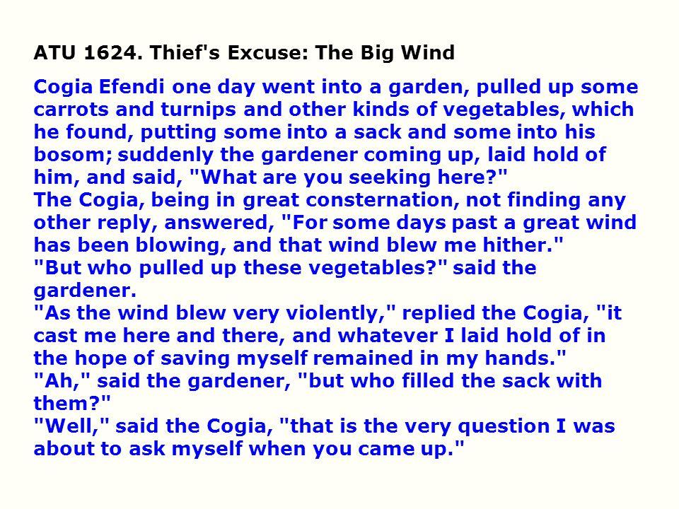 ATU 1624. Thief s Excuse: The Big Wind