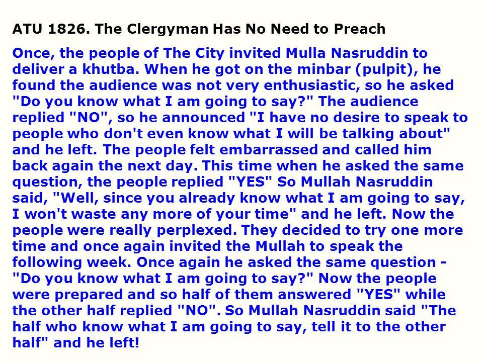 ATU 1826. The Clergyman Has No Need to Preach
