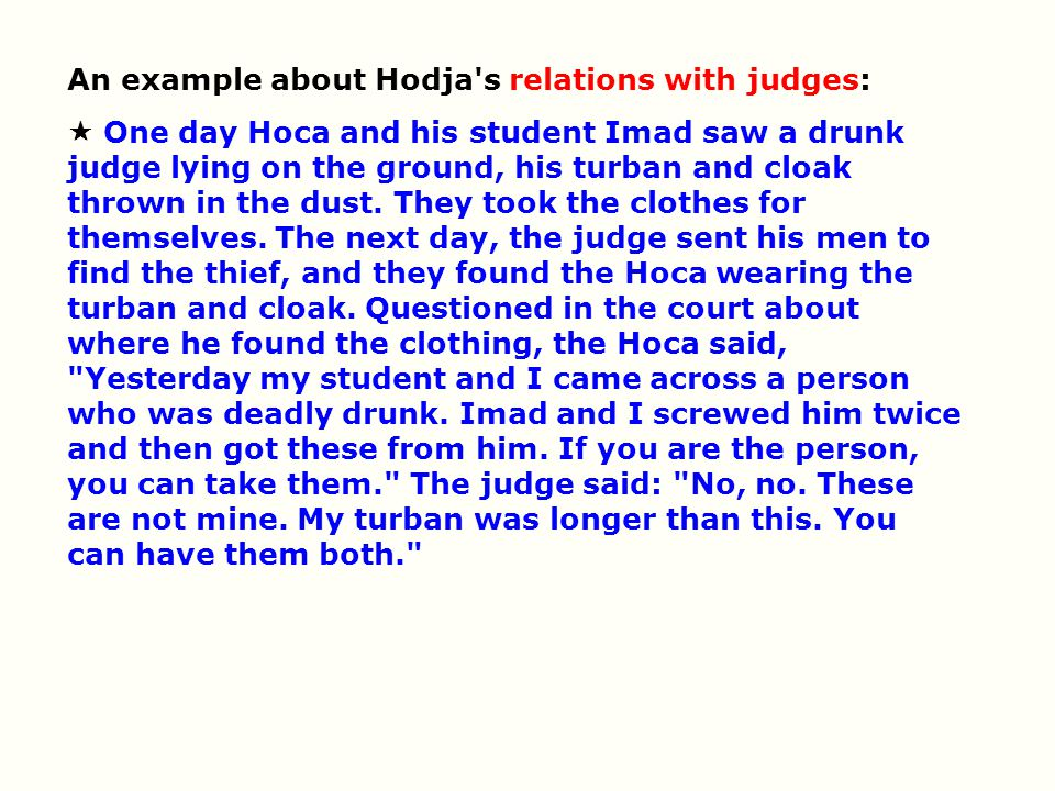 An example about Hodja s relations with judges: