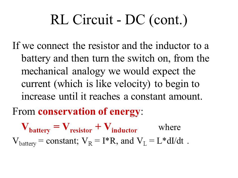 RL Circuit - DC (cont.)