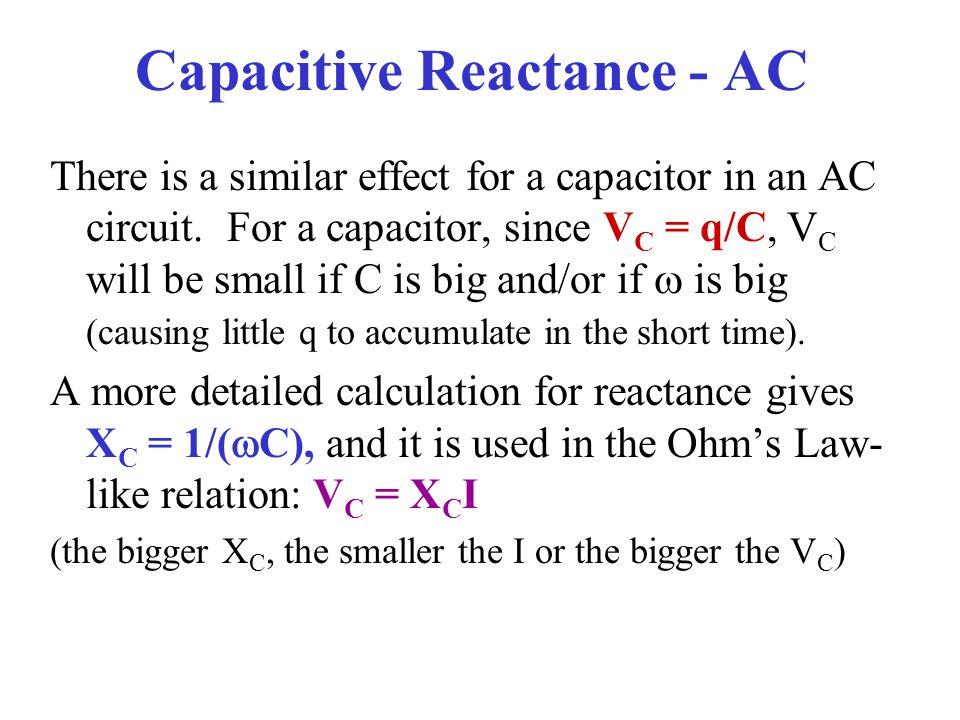 Capacitive Reactance - AC