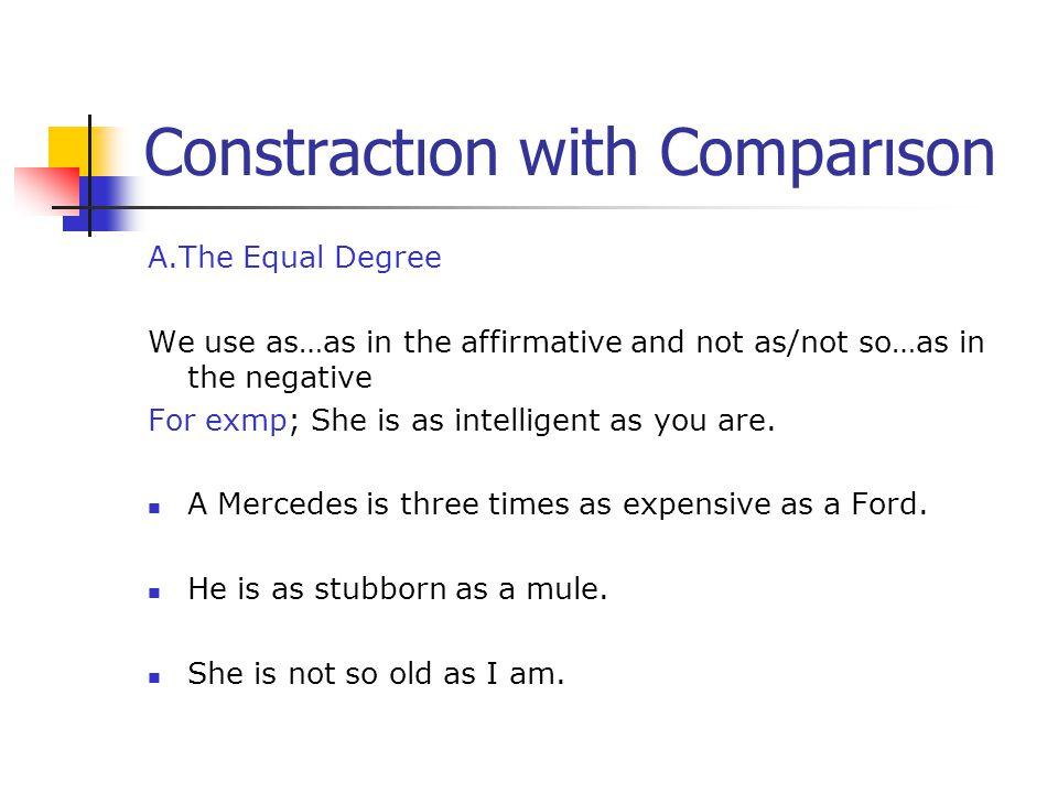 Constractıon with Comparıson