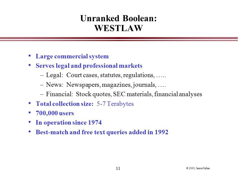 Unranked Boolean: WESTLAW