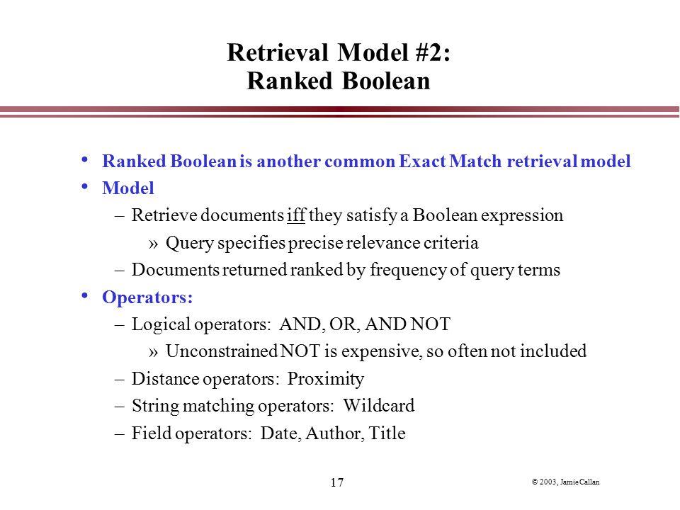 Retrieval Model #2: Ranked Boolean