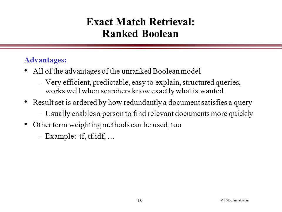 Exact Match Retrieval: Ranked Boolean