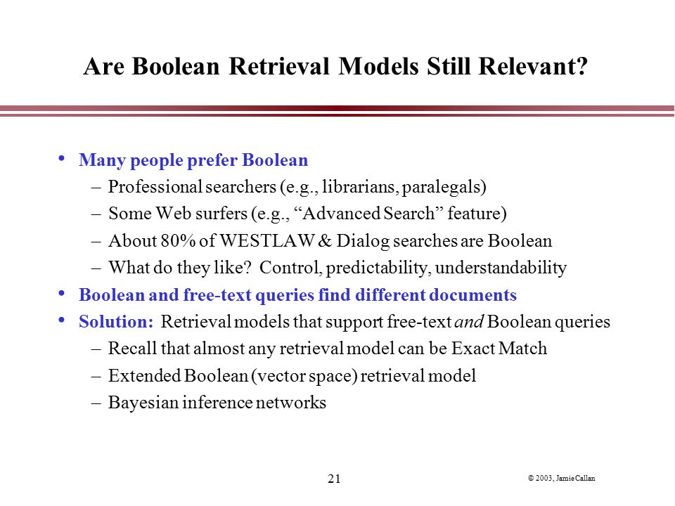 Are Boolean Retrieval Models Still Relevant