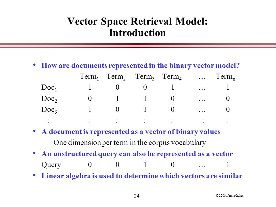 Vector Space Retrieval Model: Introduction