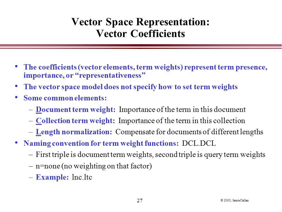 Vector Space Representation: Vector Coefficients