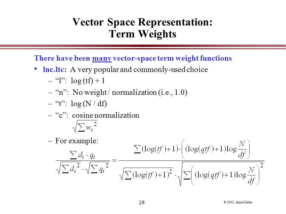 Vector Space Representation: Term Weights
