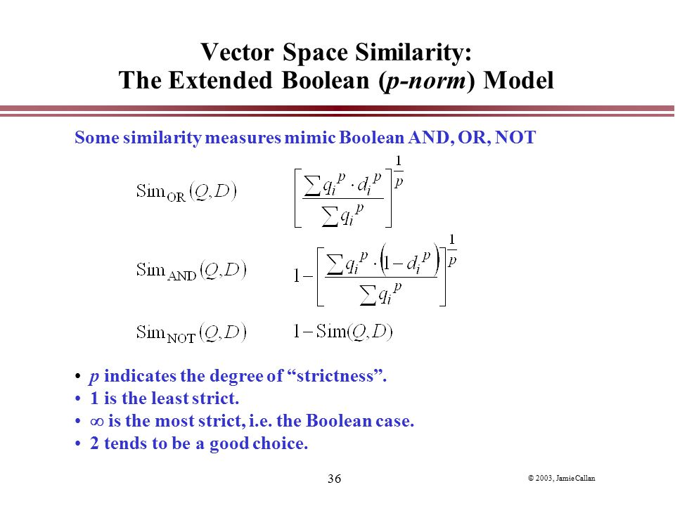 Vector Space Similarity: The Extended Boolean (p-norm) Model