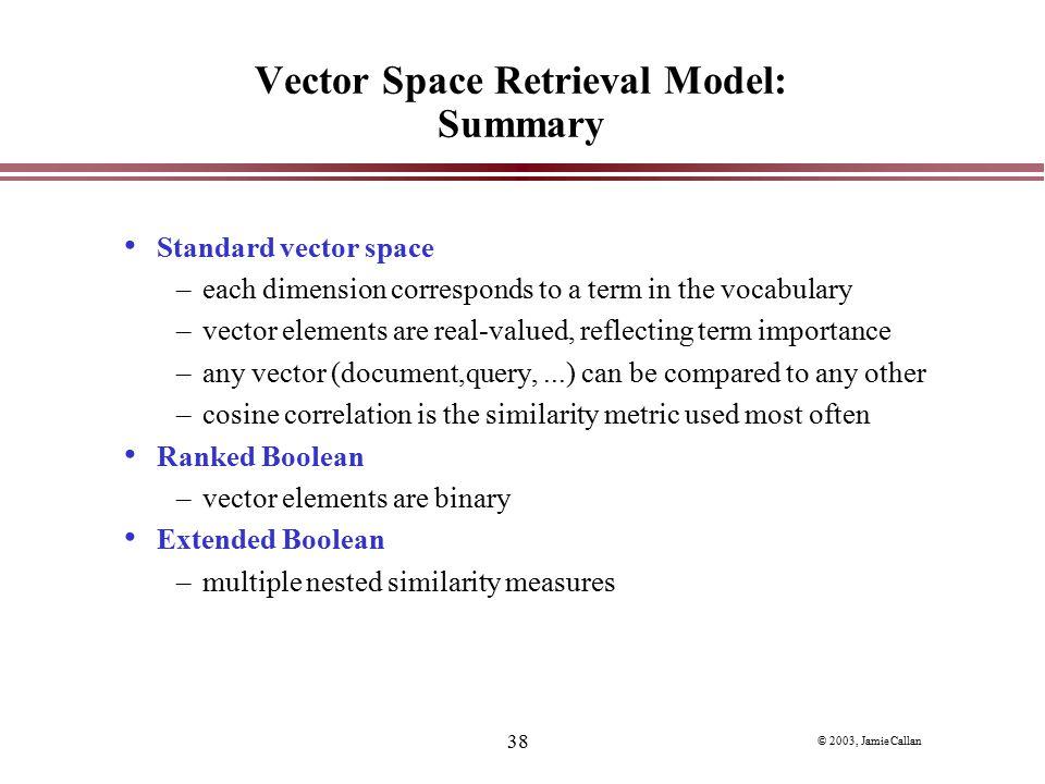 Vector Space Retrieval Model: Summary