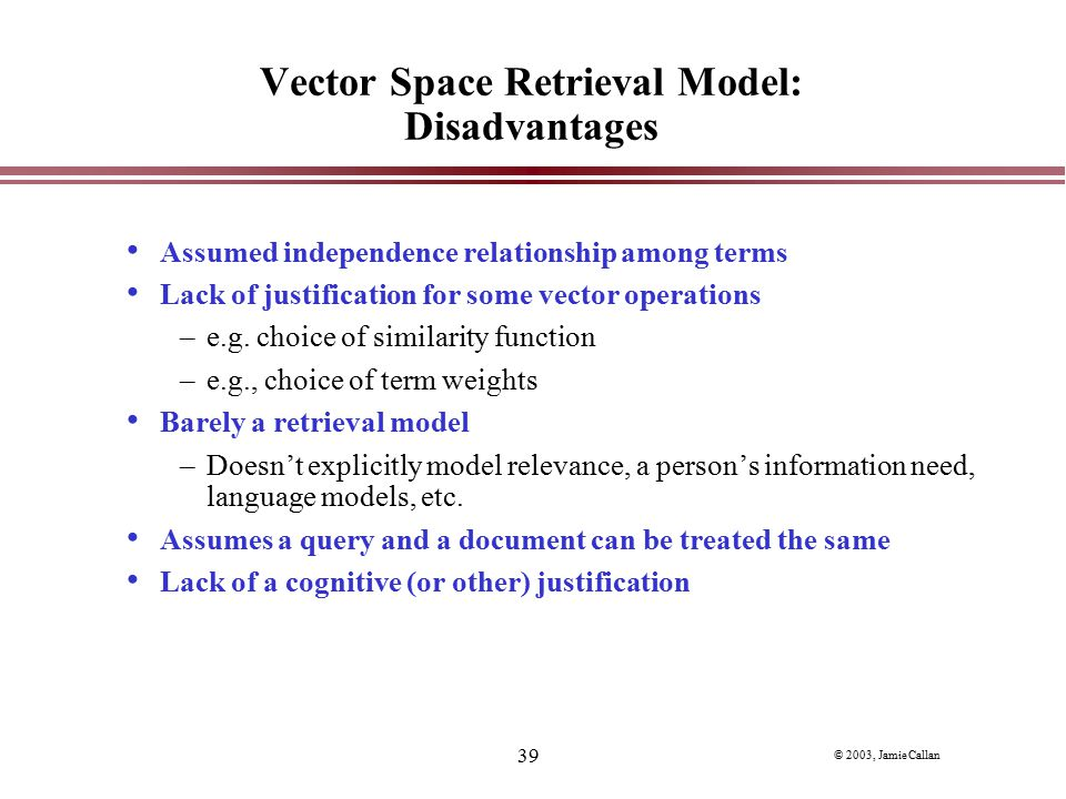 Vector Space Retrieval Model: Disadvantages