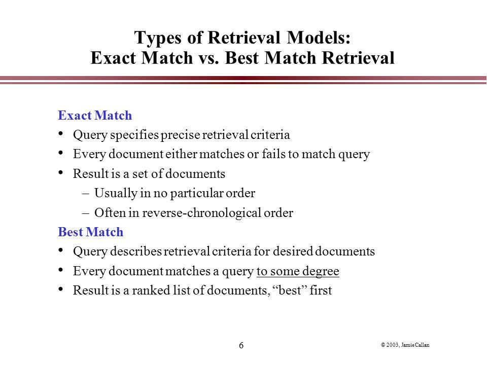 Types of Retrieval Models: Exact Match vs. Best Match Retrieval