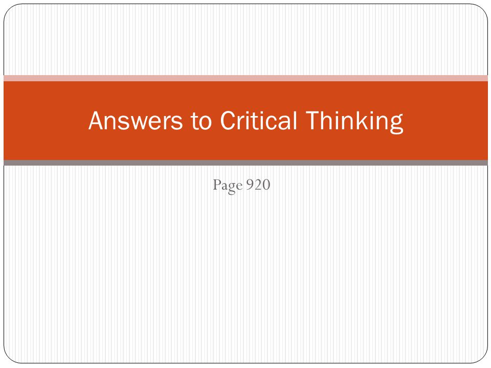 Answers to Critical Thinking