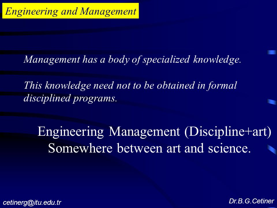 Engineering Management (Discipline+art)