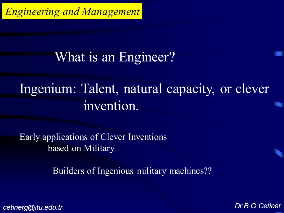 Ingenium: Talent, natural capacity, or clever invention.