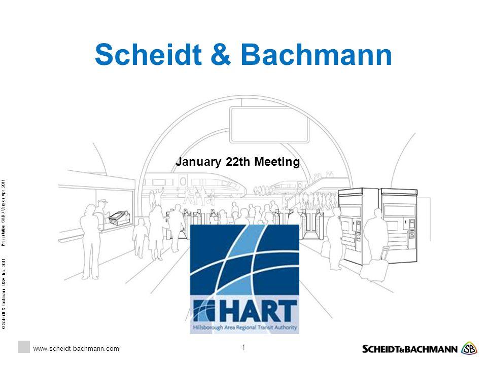 Scheidt & Bachmann January 22th Meeting