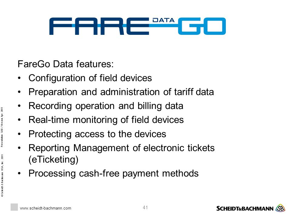 FareGo Data features: • Configuration of field devices. • Preparation and administration of tariff data.