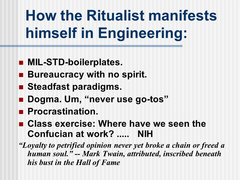 How the Ritualist manifests himself in Engineering:
