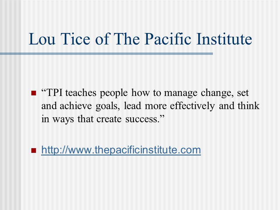 Lou Tice of The Pacific Institute