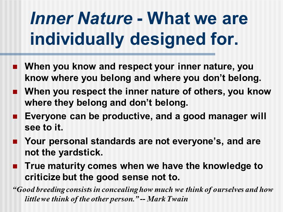 Inner Nature - What we are individually designed for.