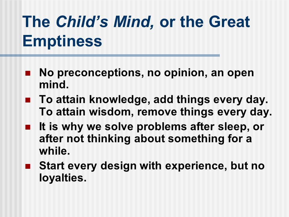 The Child's Mind, or the Great Emptiness
