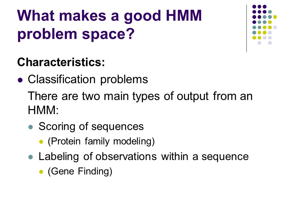 What makes a good HMM problem space