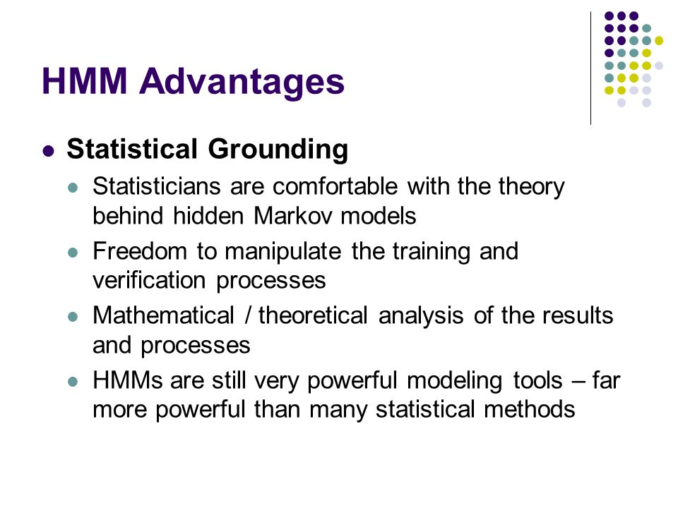 HMM Advantages Statistical Grounding