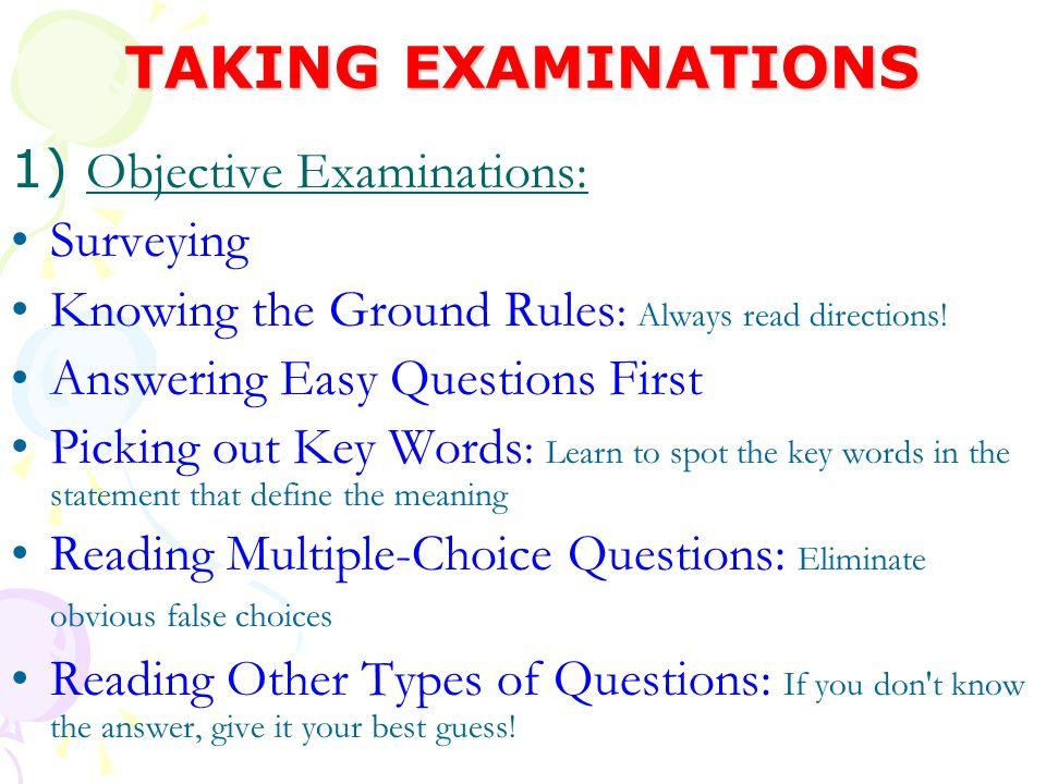 TAKING EXAMINATIONS 1) Objective Examinations: Surveying